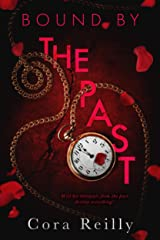Bound By The Past (Born in Blood Mafia Chronicles Book 7) (English Edition) Format Kindle