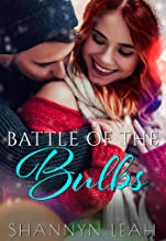 Battle of the Bulbs (Holidays in Willow Valley Book 1)