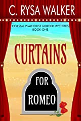 Curtains for Romeo: Coastal Playhouse Murder Mysteries Book One Kindle Edition