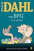 The BFG: a Set of Plays (Roald Dahl's Classroom Plays)
