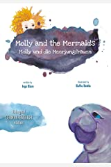 Molly and the Mermaids - Molly und die Meerjungfrauen: Bilingual Children's Picture Book English German (Kids Learn German 5) Kindle Edition