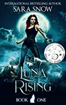 Luna Rising: Book 1 of the Luna Rising Series (A Paranormal Shifter Romance Series) (English Edition)