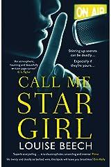 Call Me Star Girl Kindle Edition