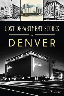 Lost Department Stores of Denver