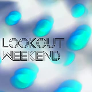 Lookout Weekend (Acapella Mix)