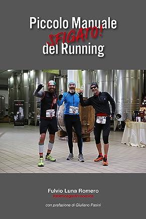 Piccolo Manuale Sfigato del Running: #atleticagastronomica