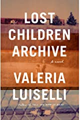 Lost Children Archive Library Binding