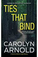Ties That Bind: A gripping crime thriller full of heart-pounding twists (Detective Madison Knight Series Book 1) Kindle Edition