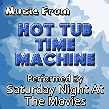 Music From: Hot Tub Time Machine