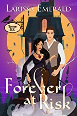 Forever At Risk: Terror, MN ((A Gothic Town of Angels, Witches, Vampires and Shifters) Book 1) Kindle Edition