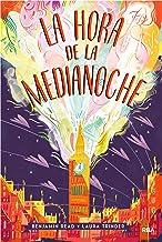 La hora de la medianoche (FICCIÓN KIDS) (Spanish Edition)