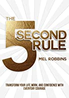 Cover image of The 5 Second Rule by Mel Robbins