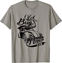 Vintage Classic Cars Old Bugs Never Die Tee T Shirt Tshirt