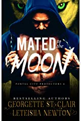 Mated to the Moon (Portal City Protectors Book 6) Kindle Edition