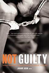 Not Guilty: Twelve Black Men Speak Out on Law, Justice, and Life Kindle Edition