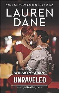 Whiskey Sharp: Unraveled