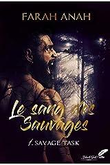 Le sang des Sauvages, tome 1 : Savage Task Format Kindle