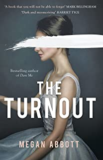 The Turnout: 'A book you will not be able to forget' (Mark Billingham) (English Edition)