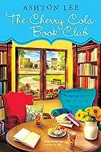 The Cherry Cola Book Club (A Cherry Cola Book Club Novel 1)