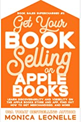 Get Your Book Selling on Apple Books (Book Sales Supercharged 2) Kindle Edition