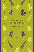 The Return of the Native (Penguin English Library)
