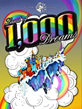 Land Of 1000 Dreams
