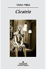 Cicatriz (Narrativas hispánicas nº 545) (Spanish Edition) Kindle Edition