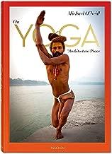 Michael O'Neill. À propos du Yoga: L'Architecture de la paix (French Edition)
