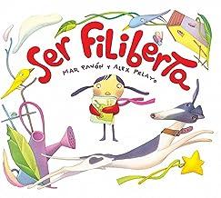 Ser Filiberta (I Want to be Philberta) (Spanish Edition)
