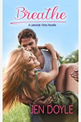 Breathe (Lakeside Vines Book 2) Kindle Edition