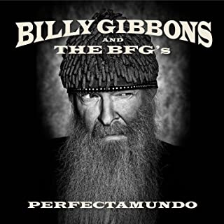 Billy Gibbons & The Bfg' - Perfectamundo