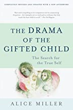 The Drama of the Gifted Child: The Search for the True Self, Third Edition PDF