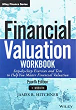 Financial Valuation Workbook: Step-by-Step Exercises and Tests to Help You Master Financial Valuation (Wiley Finance)