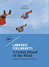 A Coney Island Of The Mind (Italian Edition)