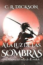 A la Luz de las Sombras: Una historia del Mito de Al-Meluh (Spanish Edition)