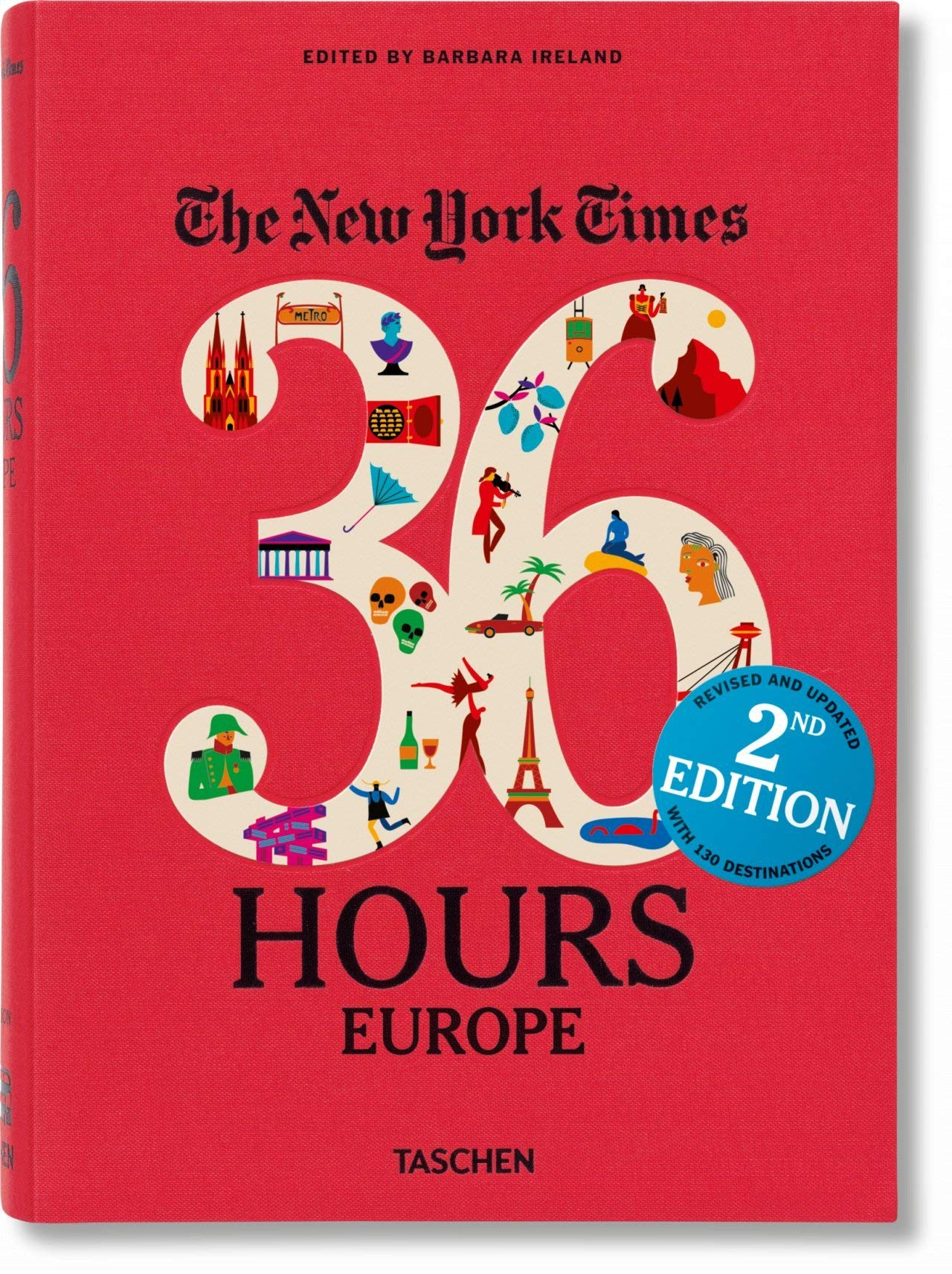 NYT. 36 Hours. Europe. 2nd Edition Idioma Inglés]: VA (VARIA)
