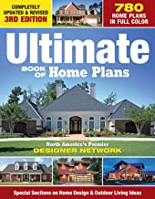 Ultimate Book of Home Plans: 780 Home Plans in Full Color: North America's Premier Designer Network: Special Sections on Home Design & Outdoor Living Ideas (Creative Homeowner) Over 550 Color Photos PDF