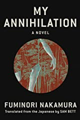 My Annihilation (English Edition) eBook Kindle