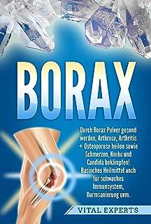 Borax: Durch Borax Pulver gesund werden, Arthrose, Arthritis