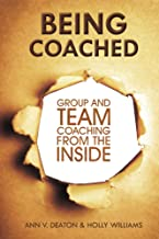 Being Coached: Group and Team Coaching From the Inside