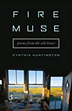 Fire Muse: Poems from the Salt House