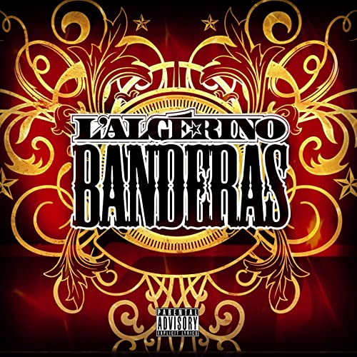 MUSIC MP3 TÉLÉCHARGER LALGERINO BANDERAS