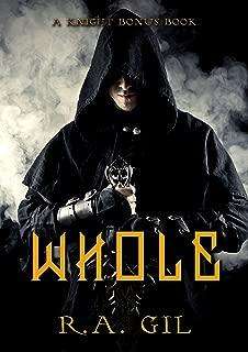 Whole: A Knight Bonus Chapter