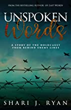 Unspoken Words: An emotional story of the Holocaust (Last Words)