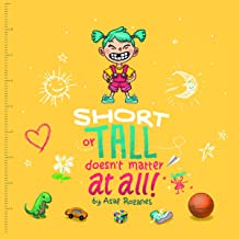 Short or Tall Doesn't Matter at All: Mindful Mia, Book 1