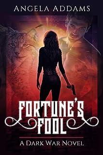 Fortune's Fool: A Dark War Novel (English Edition)