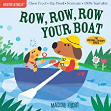 Indestructibles: Row, Row, Row Your Boat: Chew Proof · Rip Proof · Nontoxic · 100% Washable (Book for Babies, Newborn Book...