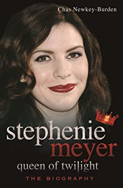 Stephenie Meyer, Queen of Twilight: The Biography