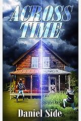 Across Time Kindle Edition