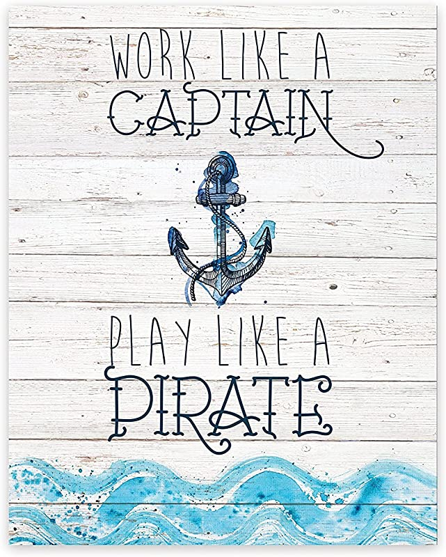 Work Like A Captain Play Like A Pirate 18x24 Inch Print Pirate Art For Kids Baby Art Nursery D Cor For Baby Boy Pirate Artwork Ahoey Mate Anchor Wheel Sailing Ocean Wall Decor Art Prints